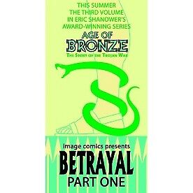 Age Of Bronze Volume 3: Betrayal - Brand New!