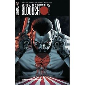 Bloodshot Volume 1: Setting The World On Fire TP - Brand New!