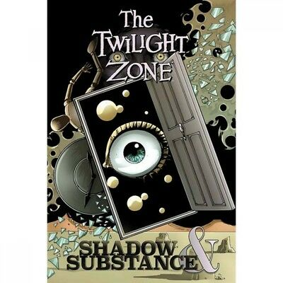 The Twilight Zone  Shadow & Substance