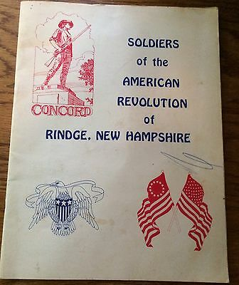 Rindge New Hampshire Soldiers Of The American Revolution & The Engagements For W