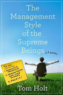 Management Style Of The Supreme Beings, Holt, Tom, 9780356506692