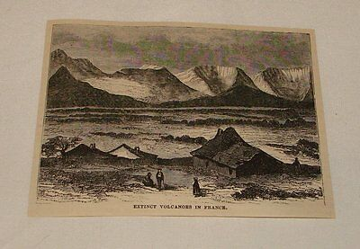 1877 magazine engraving ~ EXTINCT VOLCANOES, France