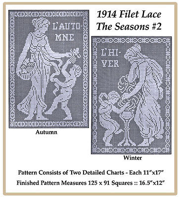 """1914 Filet Lace Chart Pack  - The Seasons #2  11 x 17"""""""