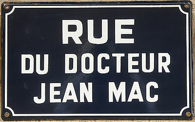 Old French enamel steel street sign road plaque name Rue Docteur Jean Mac doctor