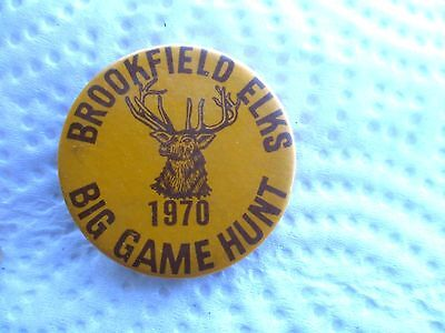 Brookfield Elks Big Game Hunt Pinback Button  1970