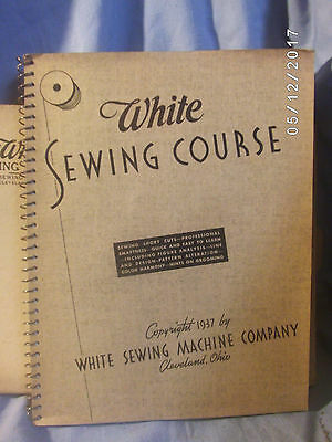 Antique Vintage 1937 White Sewing Course by Evalyn S Healy White Sewing Machine