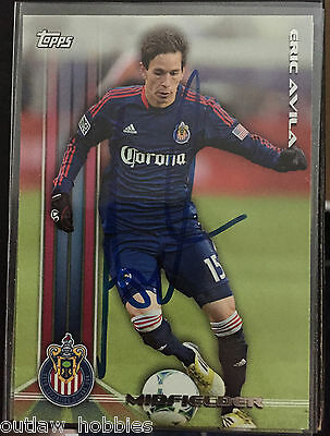 Chivas USA Eric Avila Autographed Signed 2013 Topps MLS Card