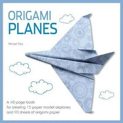 Origami Airplanes Fold & Fly, Trew, Michael, 9788854411418