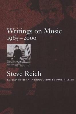 Writings on Music 1965-2000 by Steve Reich 9780195151152 (Paperback, 2004)