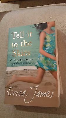 Tell It to the Skies by Erica James (Paperback, 2007)