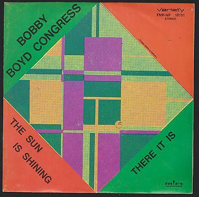 Bobby Boyd Congress Disco 45 Giri The Sun Is Shining - Lafayette Afro Rock Band
