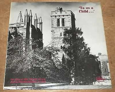 CHOIR OF NEW COLLEGE OXFORD : To Us A Child - Abbey 1960s UK LP , Boy Trebles