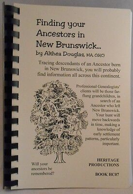 Finding Your Ancestors in New Brunswick by Althea Douglas, 2003