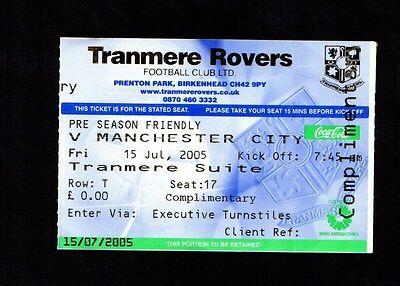 2005-2006 Friendly Tranmere Rovers v Manchester City Ticket