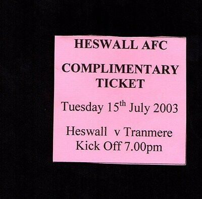 2003-2004 Friendly Heswall v Tranmere Rovers Ticket