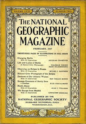 National Geographics Feb 1937 Berlin Russia Eclipse Madrid Denizens Of The Deep
