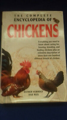 The Complete Encyclopedia of Chickens (keeping / breeding). Hardback 3rd Edition