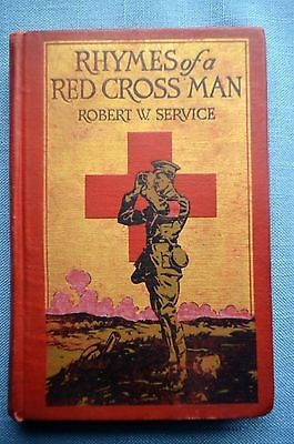 Rhymes of a Red Cross Man, By Robert W. Service, FIRST EDITION