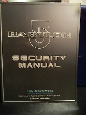 Babylon 5 Security Manual by Jim Mortimore (1997, Soft Cover)