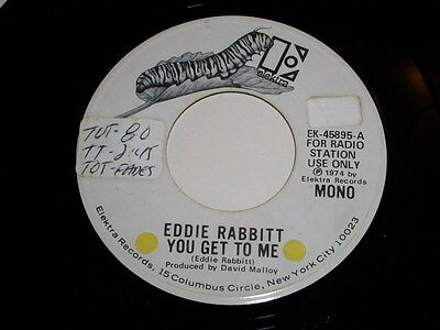 Eddie Rabbitt You Get To Me 45 Rpm Record Vintage 1974 Promotional