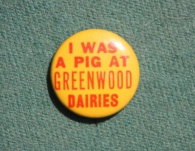 Clean I WAS A PIG at Greenwood Dairies, Langhorne, Bucks County PA Pin