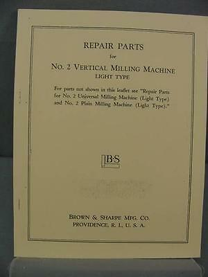 Brown & Sharpe #2 Vertical Milling Lt. Machine Repair Parts Manual