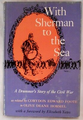 WITH SHERMAN TO THE SEA: A Drummer's Story of the Civil War Hardcover – 1960