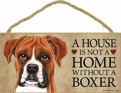 A House Is Not A Home BOXER UnCropped Ears Dog 5x10 Wood SIGN Plaque USA Made