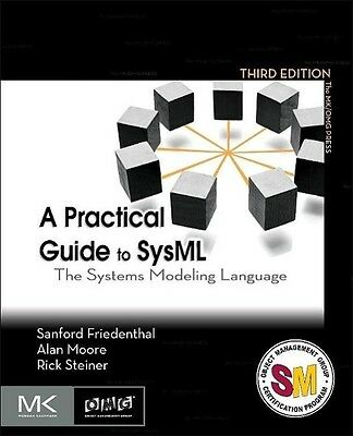 A Practical Guide to SysML Sanford Friedenthal