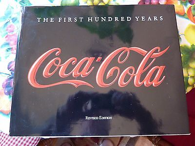 Hardback W/dust Jacket Coca Cola The First Hundred Years Revised Edition 1990