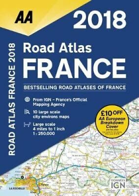 AA Road Atlas France 2018 by AA Publishing 9780749578725 (Spiral bound, 2017)
