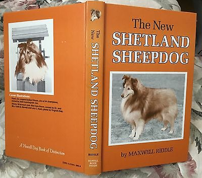 The New Shetland Sheepdog dog book AUTHOR SIGNED Maxwell Riddle 1985