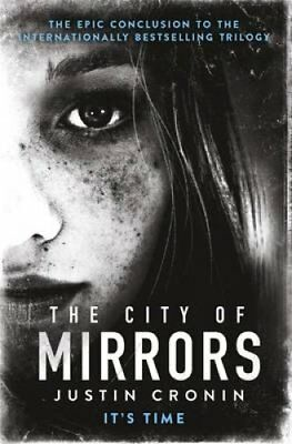 The City of Mirrors by Justin Cronin (Paperback, 2017)