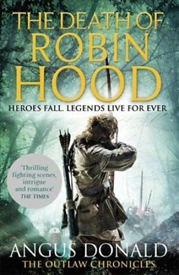 The Death of Robin Hood by Angus Donald (Paperback, 2017)