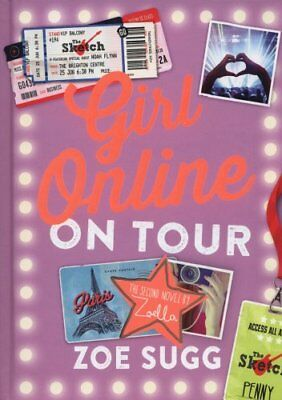 Girl Online: On Tour: 2 by Zoe Sugg 9780141359953 (Hardback, 2015)