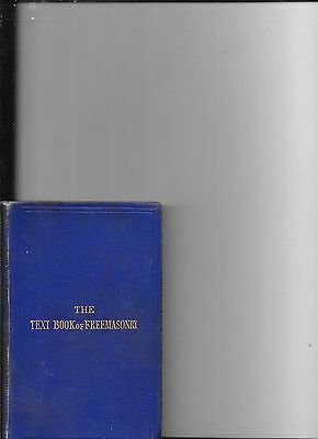 The Text Book Of Freemasonry Third Edition 1881