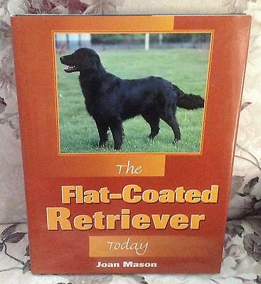 The Flat-Coated Retriever Today dog book Joan Mason 1996 lst edition NEW-sealed
