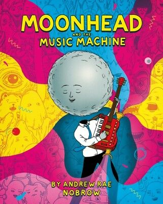 Moonhead & The Music Machine, Rae, Andrew, 9781910620335
