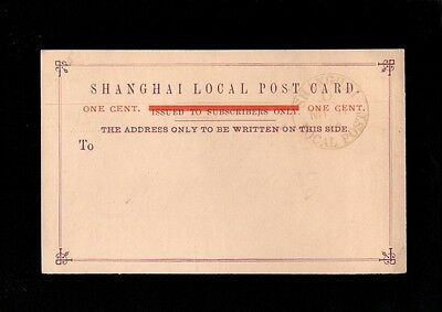 CHINA LOCAL POST CARD Overstamped One Cent PREPAID 1884 ? Shanghai Cds - CPH55