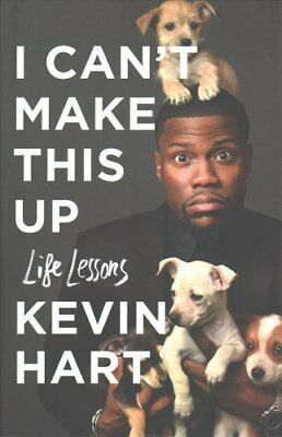I Can't Make This Up Life Lessons by Kevin Hart 9781471168673 (Hardback, 2017)