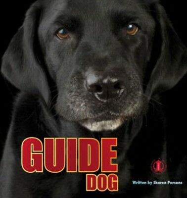 Guide Dog (The Literacy Tower) (Paperback), Parsons, Sharon, 9781776500260