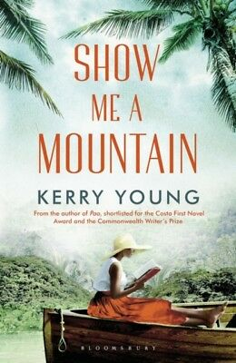 Show Me A Mountain, Young, Kerry, 9781408844335