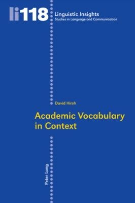Academic Vocabulary in Context (Linguistic Insights) (Paperback),...