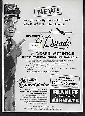 Braniff International 1957 New El Dorado Service Dc-7C Captain Soon Bogota Ad