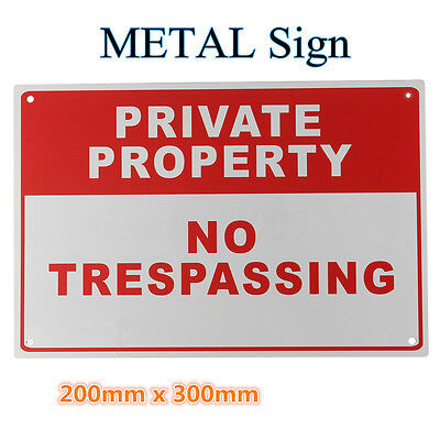PRIVATE PROPERTY NO TRESPASSING Metal Safety Warning Sign 4 Drilled Hole 20x30cm