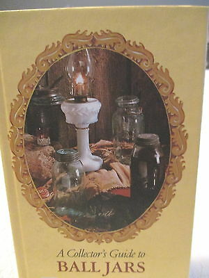 Rare Vintage 1975 Collector's Guide to Ball Jars HC Book Brantley Illustrated