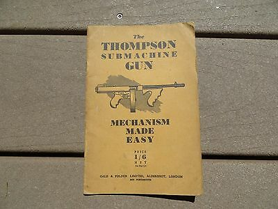 US ARMY Military Technical Book Thompson Submachine Gun Mechanism Made Easy