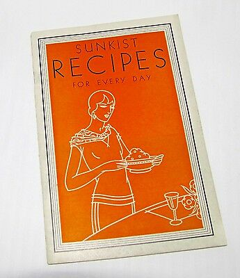 Sunkist Recipes for Every Day- 1929 California Fruit Growers Recipe Booklet