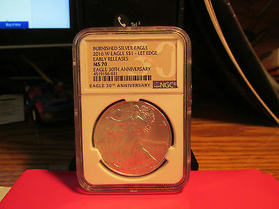 2016 W AMERICAN SILVER EAGLE Burnished  MS 70 ER RARE NGC LABEL