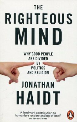 The Righteous Mind Why Good People are Divided by Politics and ... 9780141039169